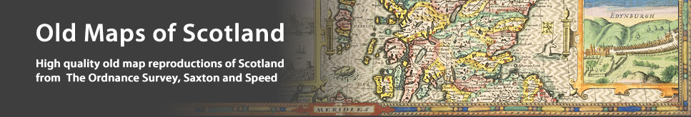 Old Maps of Scotland - Historical Map Reproductions